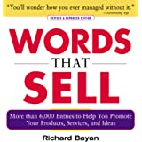 Words that Sell, Revised and Expanded Edition: The Thesaurus to Help You Promote Your Products, Services, and Ideas (English