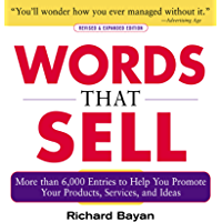 Words that Sell, Revised and Expanded Edition: The Thesaurus to Help You Promote Your Products, Services, and Ideas (English Edition)