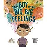 The Boy with Big, Big Feelings (The Big, Big Series Book 1)