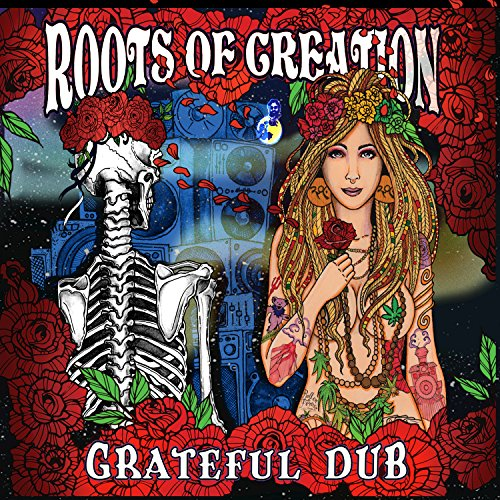 Grateful Dub: A Reggae Infused...