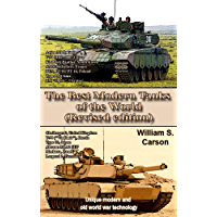 The Best Modern Tanks of the World  (Revision edition): Unique modern and old world war technology (English Edition)