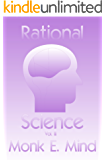 Rational Science Vol. III