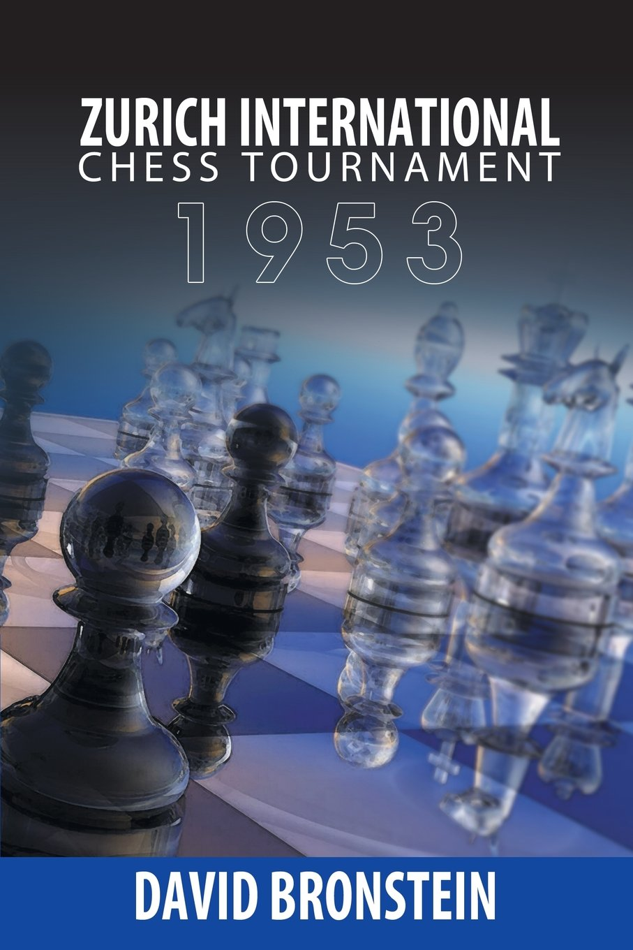 Read Online Zurich International Chess Tournament, 1953 PDF
