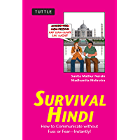 Survival Hindi: How to Communicate without Fuss or Fear - Instantly! (Hindi Phrasebook) (Survival Series)