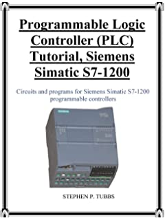Automating with SIMATIC S7-1200: Configuring, Programming
