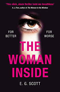 The Woman Inside: The impossible to put down crime thriller with an ending you won