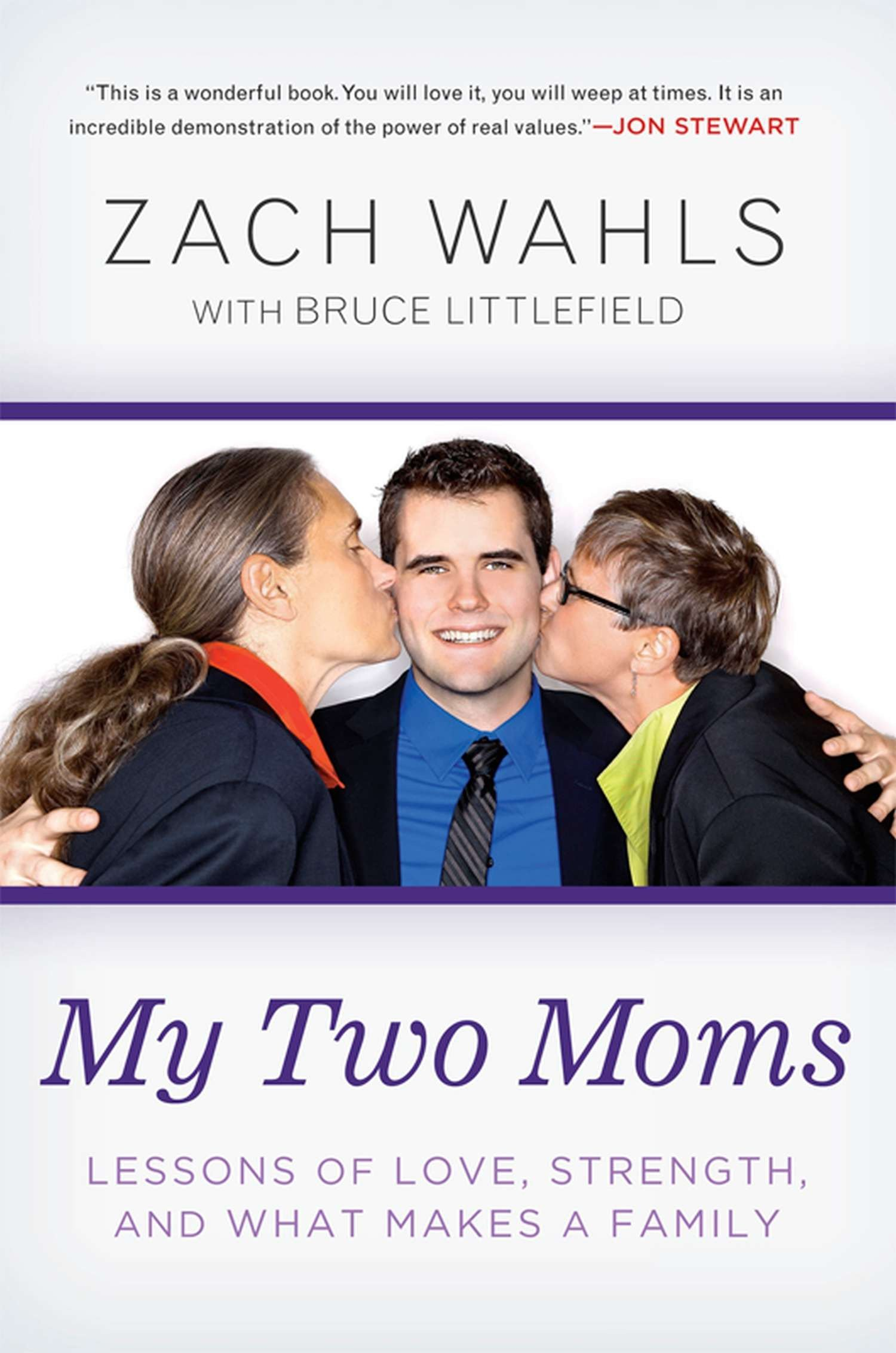 My Two Moms: Lessons of Love, Strength, and What Makes a Family ebook