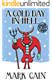 A Cold Day In Hell (Circles In Hell Book 2)