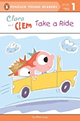 Clara and Clem Take a Ride (Penguin Young Readers, Level 1) Kindle Edition