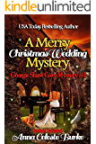 A Merry Christmas Wedding Mystery, Georgie Shaw Cozy Mystery #4 (Georgie Shaw Cozy Mystery Series) (English Edition)