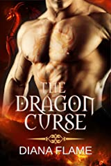 The Dragon Curse: There's No Fury Like A Witch Scorned Kindle Edition