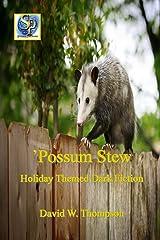 'Possum Stew Kindle Edition