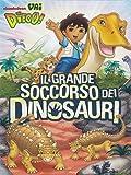 Vai Diego! - Il grande soccorso dei dinosauri