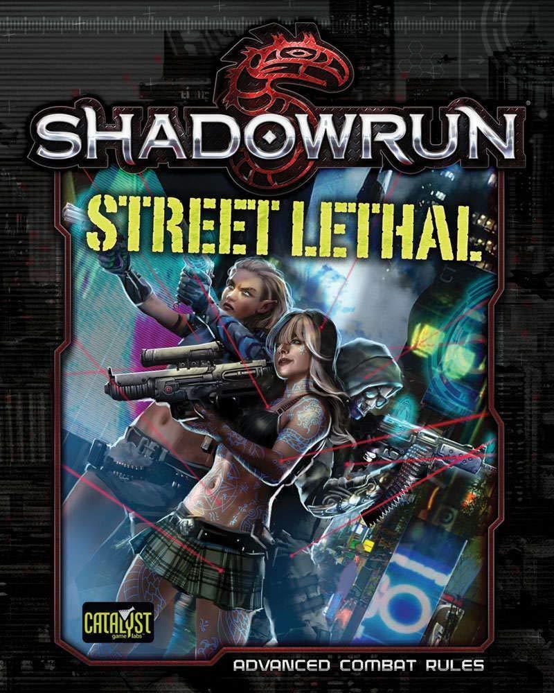 Amazon.com: Shadowrun Street Lethal (9781942487685): Books