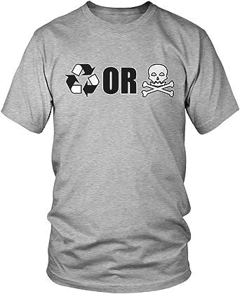 Reciclar o morir, reciclar símbolo o de calavera y camiseta para hombre, amdesco: Amazon.es: Ropa y accesorios
