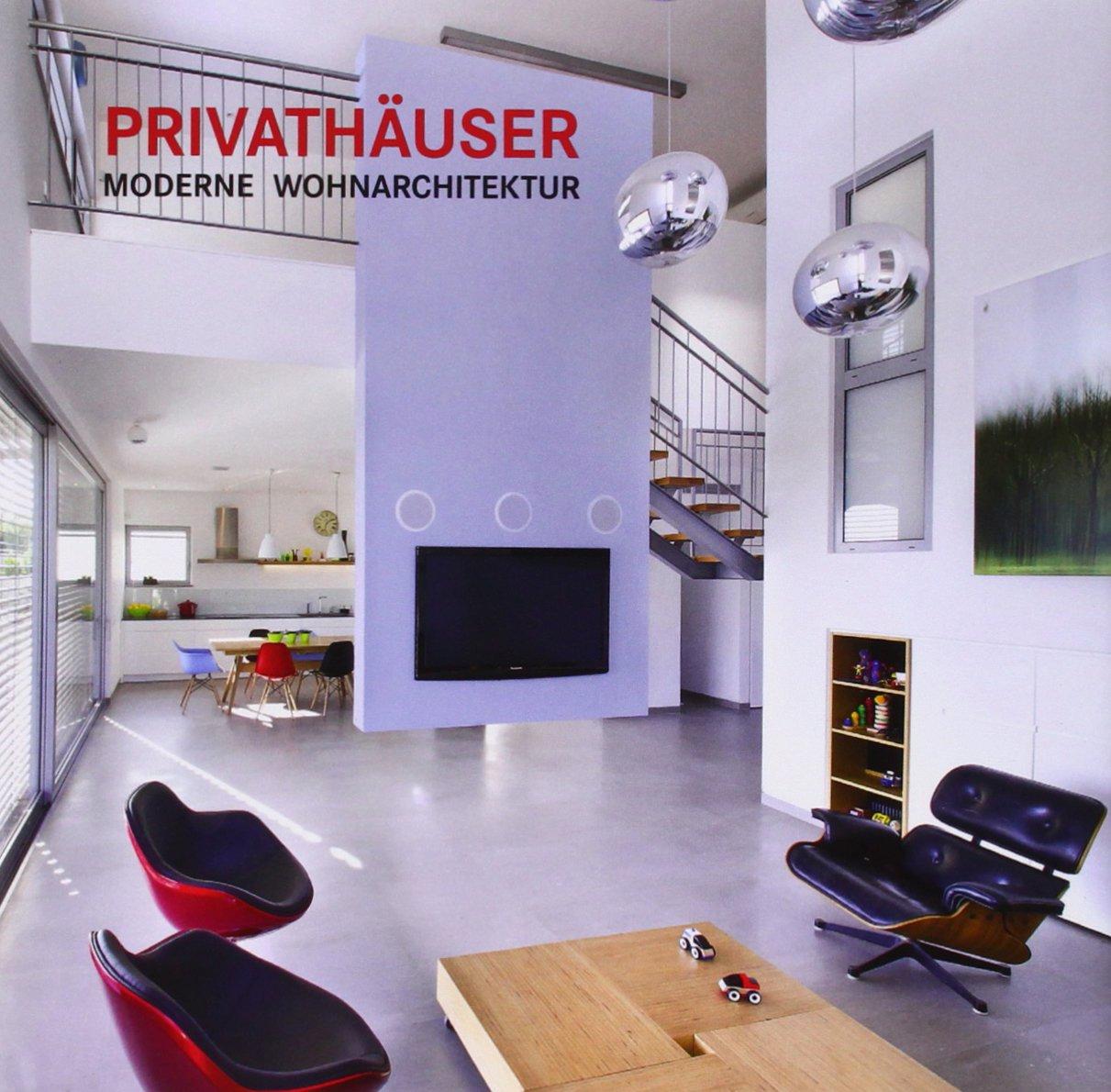 Privathäuser Moderne Wohnarchitektur: Amazon.co.uk: Books