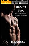 Mine to Save (Pine Ridge Pack Book 1)