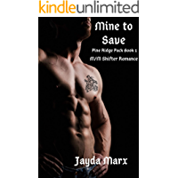 Mine to Save (Pine Ridge Pack Book 1) book cover