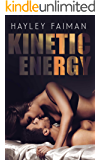 Kinetic Energy (Forbidden Love Book 2)