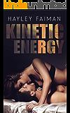 Kinetic Energy (Forbidden Love Book 2)