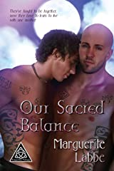 Our Sacred Balance (Triquetra Trilogy Book 3) Kindle Edition