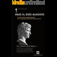 Bajo el dios Augusto: El oficio de historiador ante los guardianes parciales de la historia (La Antorcha)