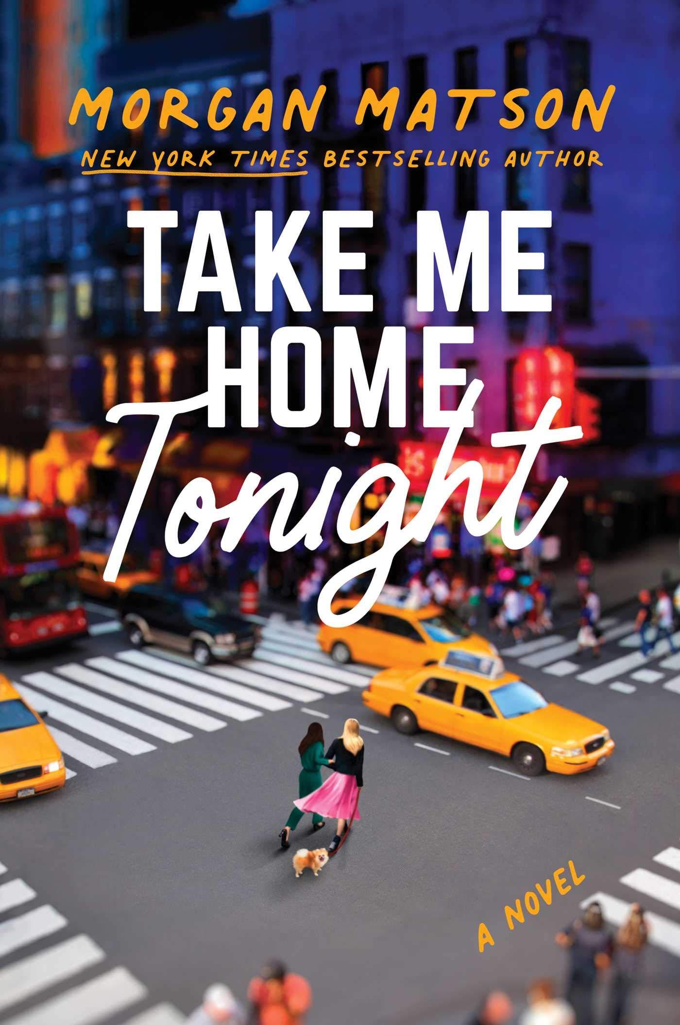 Amazon.com: Take Me Home Tonight (9781481498982): Matson, Morgan: Books