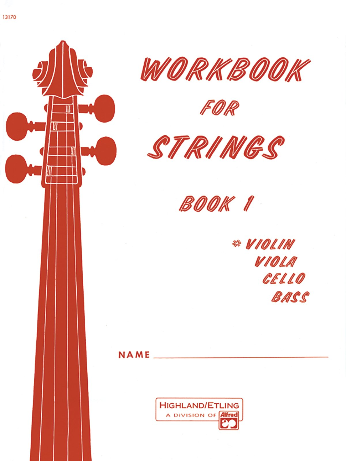 Workbook for Strings, Book 1 Instrument: Violin