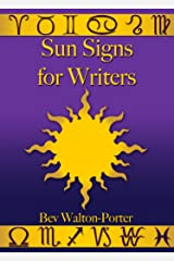 Sun Signs for Writers Kindle Edition
