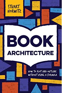 Amazon blueprint your bestseller organize and revise any book architecture how to plot and outline without using a formula malvernweather Gallery