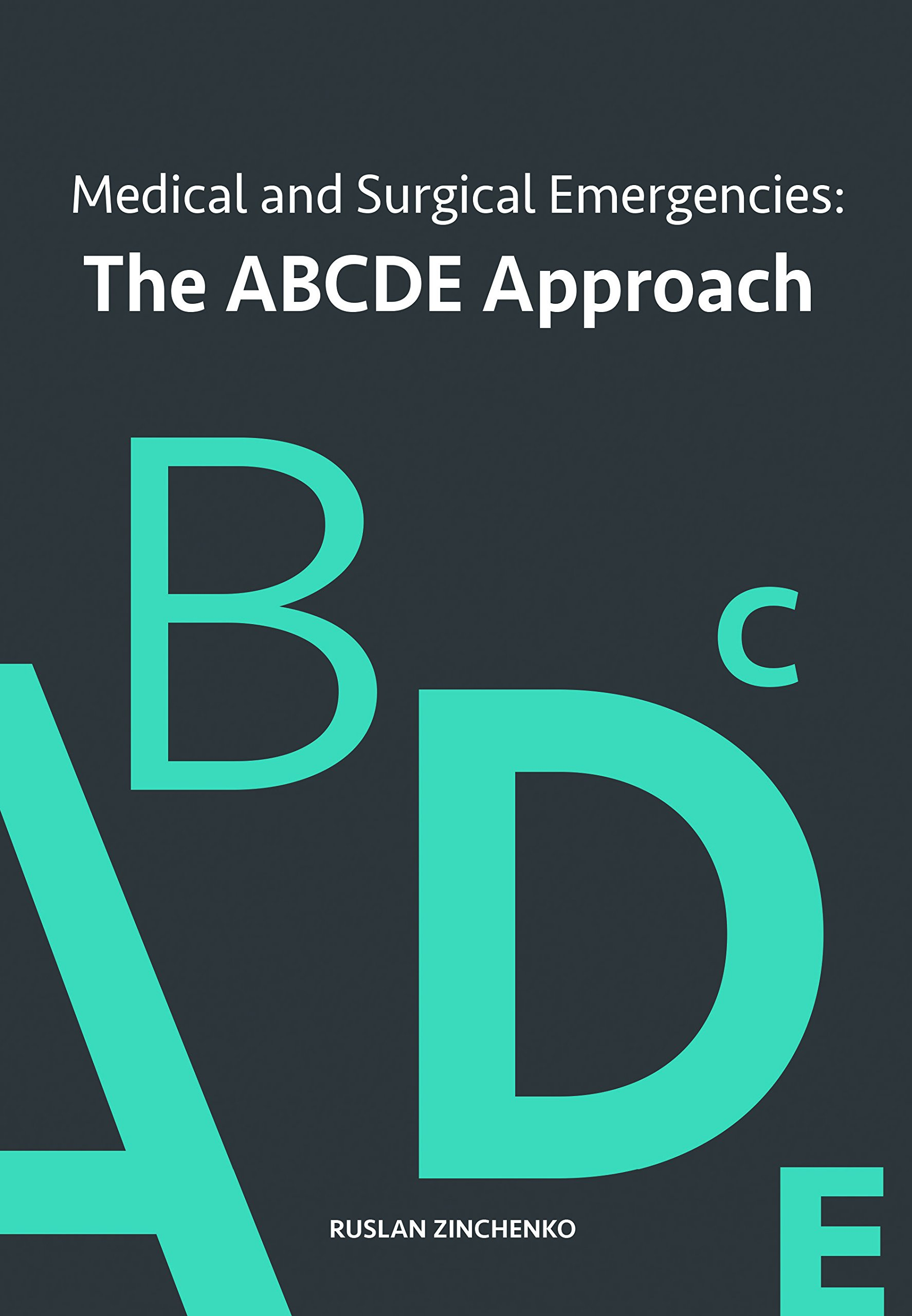 Medical and Surgical Emergencies: The ABCDE Approach: Amazon co uk