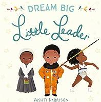 Dream Big Little