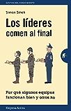 Los lideres comen al final (Gestión del conocimiento) (Spanish Edition)