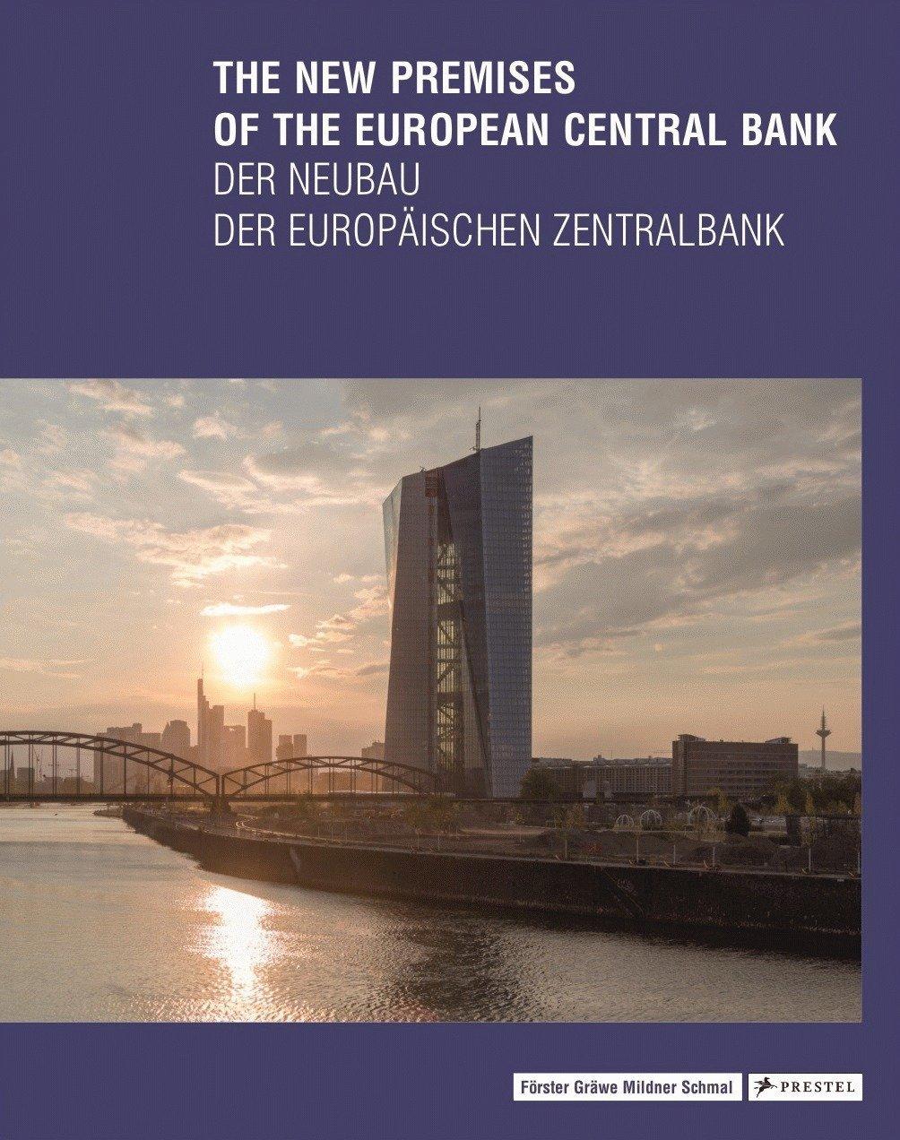 The New Premises of the European Central Bank - Der Neubau der Europäischen Zentralbank (Englisch) Gebundenes Buch – 30. Oktober 2017 Peter Cachola Schmal Yorck Förster Christina Gräwe Prestel Verlag