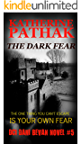 The Dark Fear (The DCI Dani Bevan Detective Series Book 5)