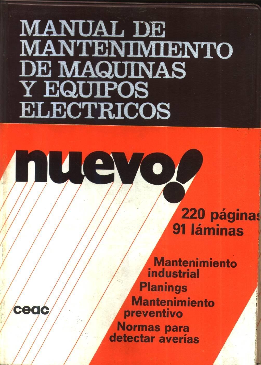 Manual de mantenimiento de maquinas y equipos electricos: Amazon.es: Francisco Rey Sacristan: Libros