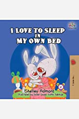 I Love to Sleep in My Own Bed Paperback