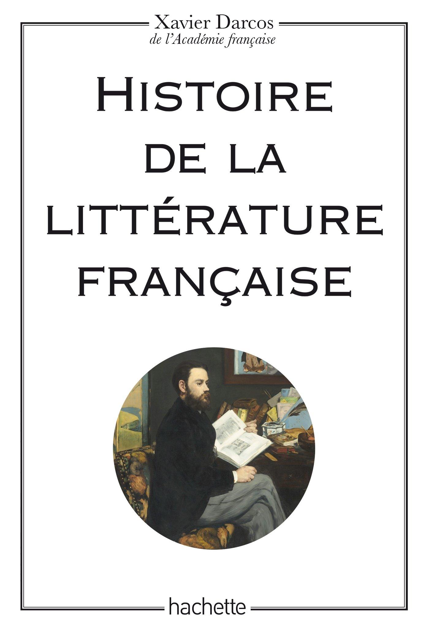 Amazon Fr Histoire De La Litterature Francaise Xavier