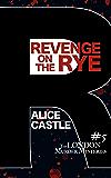 Revenge on the Rye (The London Murder Mysteries Book 5)