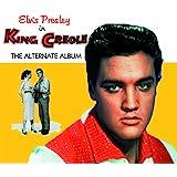 King Creole (The Alternate Album)