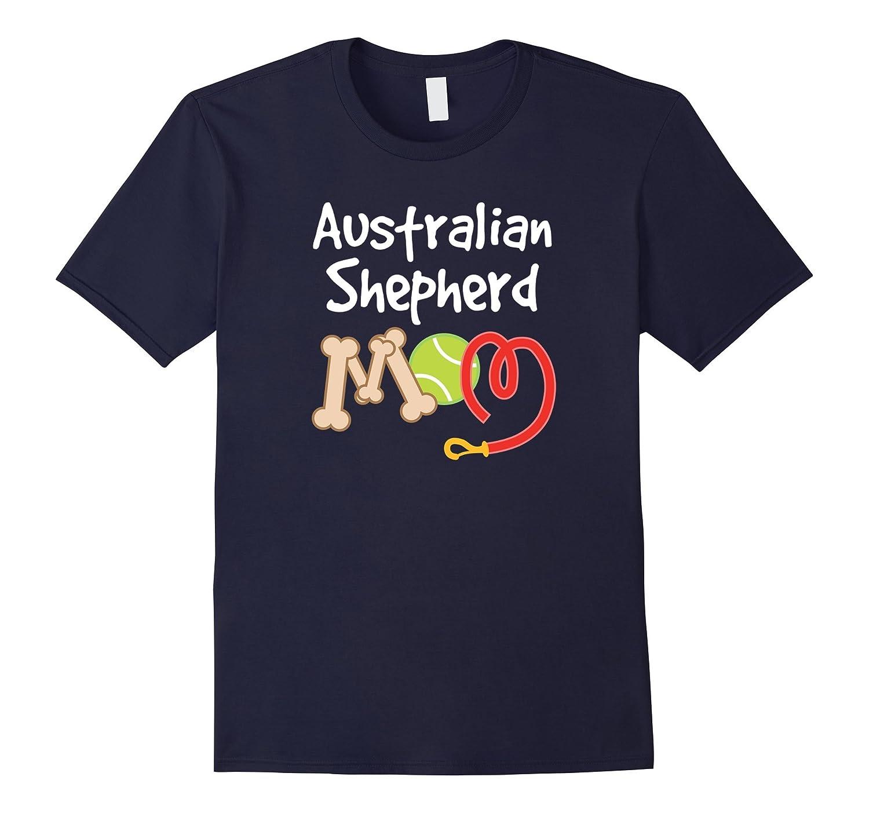 Australian Shepherd Dog Mom T-shirt Mothers Day Pet Gift-BN