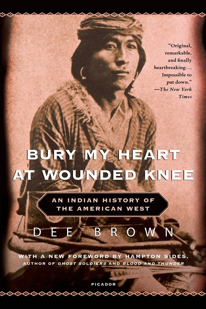 bury my heart at wounded knee an n history of the american  bury my heart at wounded knee an n history of the american west dee brown hampton sides 9780805086843 com books