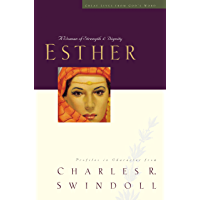 Esther: A Woman of Strength and Dignity (Great Lives Series Book 2)
