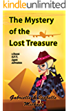 The Mystery of the Lost Treasure (A Secret SPY Agent adventure Book 3)