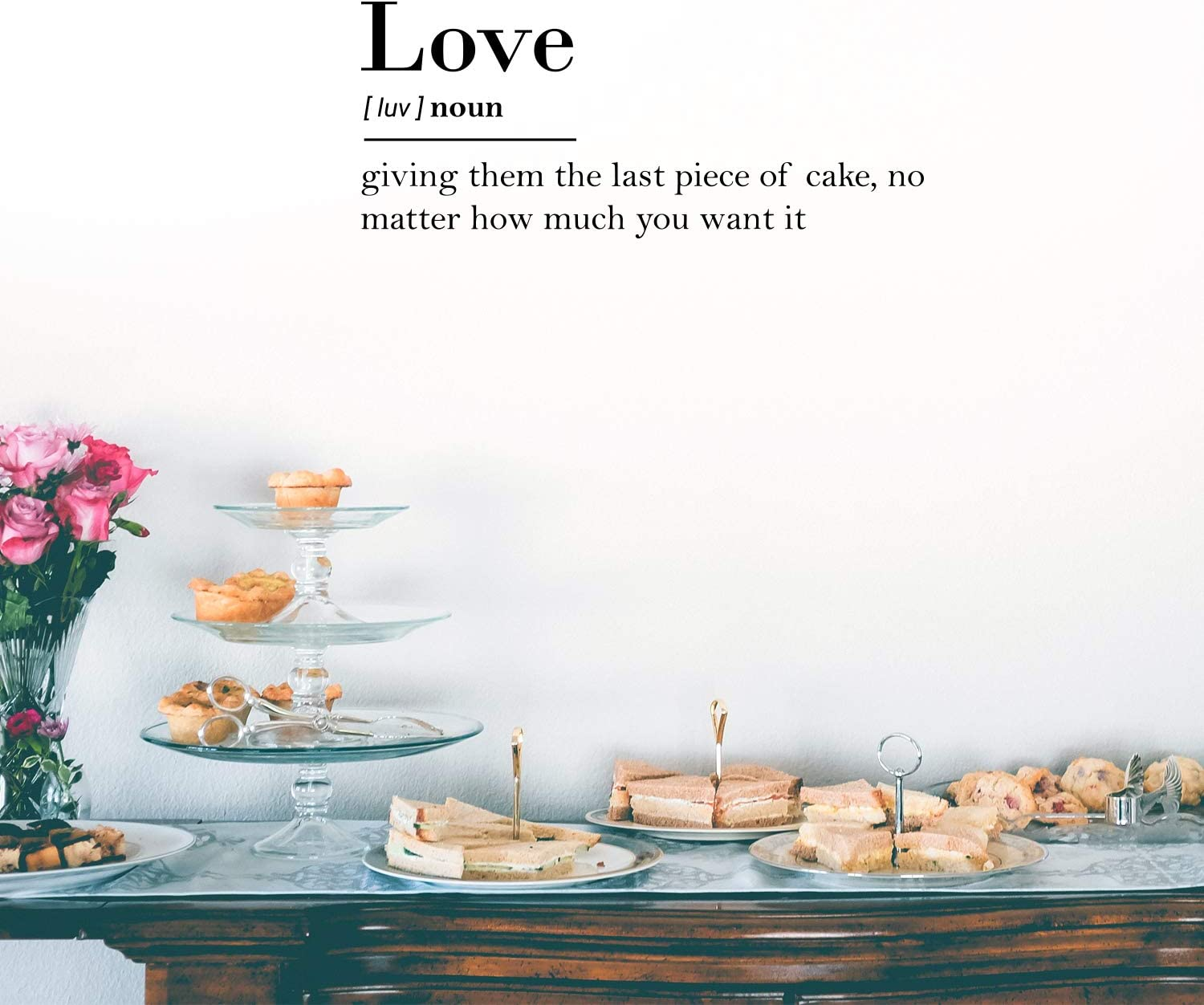 """Vinyl Wall Art Decal - Love Definition Giving Them The Last Piece of Cake No Matter How Much You Want It - 10.5"""" x 25"""" - Funny Couples Family Quotes for Bedroom Living Room Apartment Home Kitchen"""