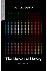 The Universal Story: Genesis 1–11 (Transformative Word) Kindle Edition