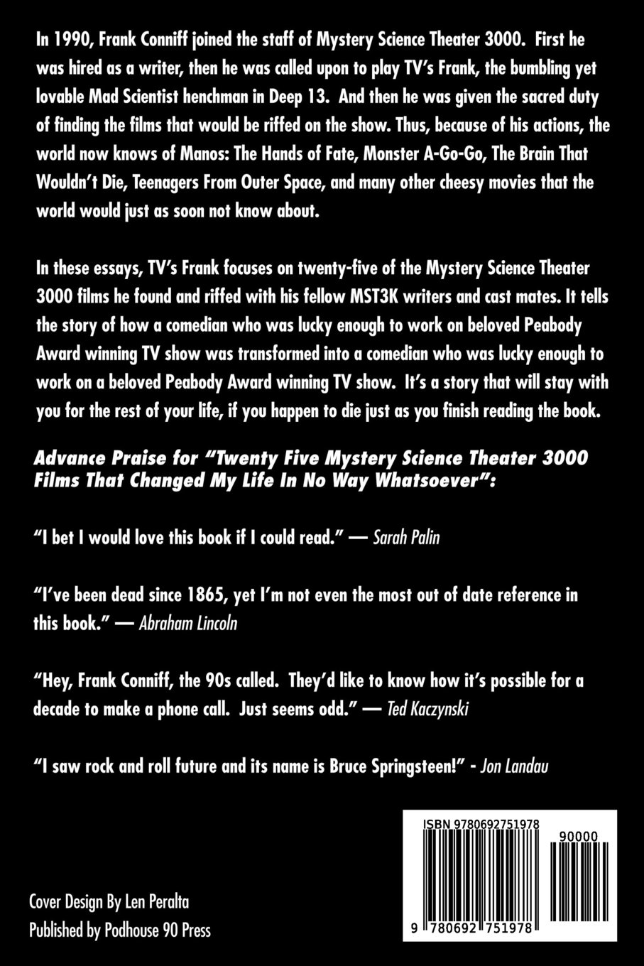 twenty five mystery science theater films that changed my twenty five mystery science theater 3000 films that changed my life in no way whatsoever frank conniff 9780692751978 com books