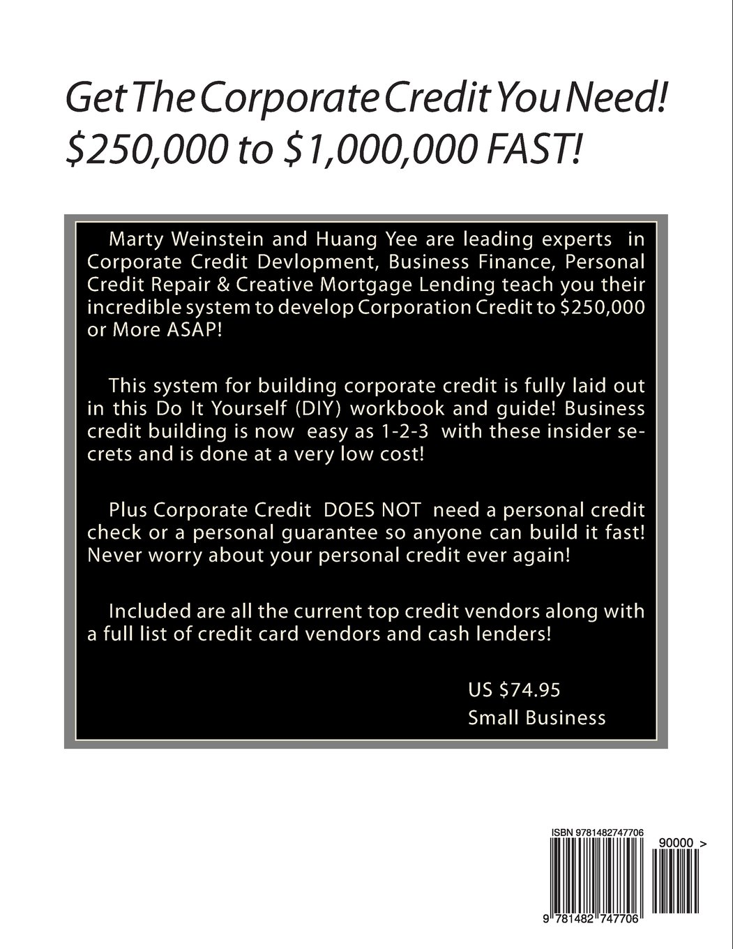 Official Corporate Credit Manual: How to Get $250, 000 or More in ...