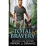 Total Bravery (True Heroes, 4)