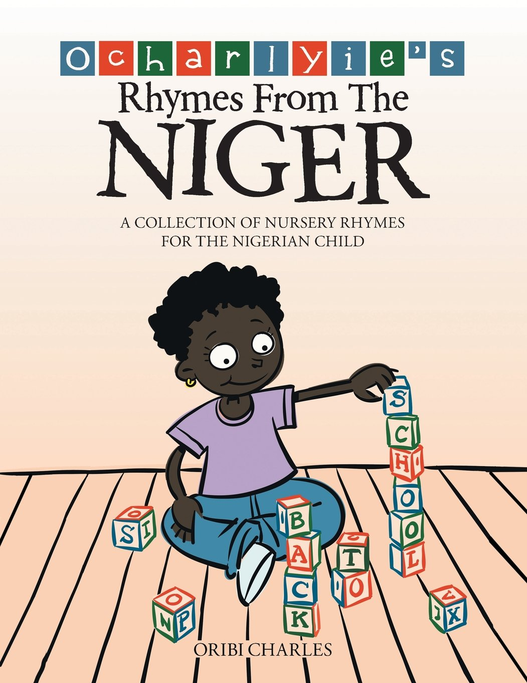 ocharlyie s rhymes from the niger a collection of nursery rhymes